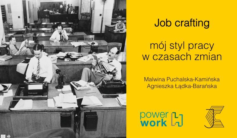 Pierwszy slajd z webinaru - Moj styl pracy w czasach zmiany - job crafting