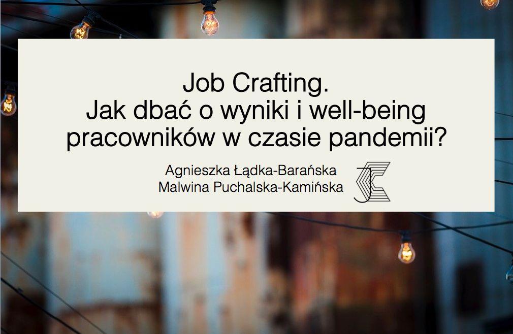 PIerwszy sjad z prezentacji do webinaru dla pracowników - Job Crafting - jak dbać o wyniki i well-being pracowników