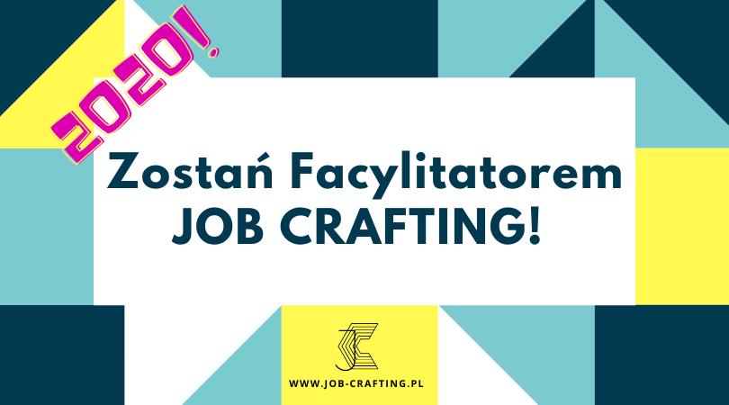 Ogloszenie o szkoleniu: Facylitator Job Crafting 2020